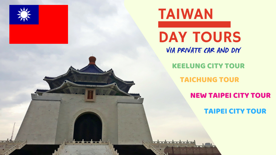 Taiwan Day Tours - DIY and Private Car