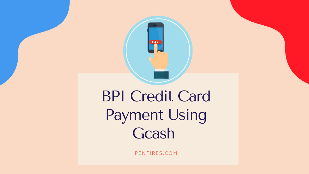 gcash payment bpi credit card